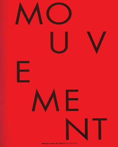 Catalogue Mouvements des Atomes, Mobilités des formes/ Beaux Arts de Paris Edition - 2010